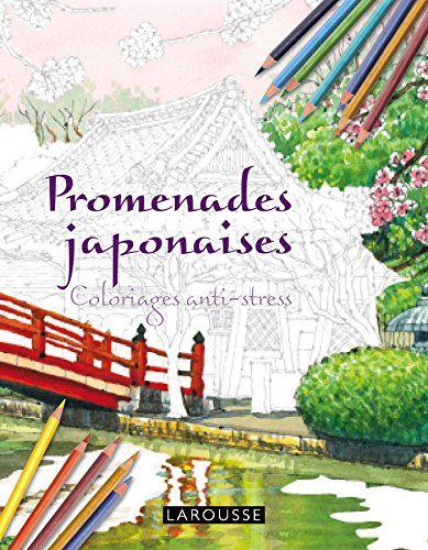 Promenades Japonaises Coloriages Anti Stress Amazon De Tomohisa Monma Fremdsprachige Bucher Anti Stress Stress