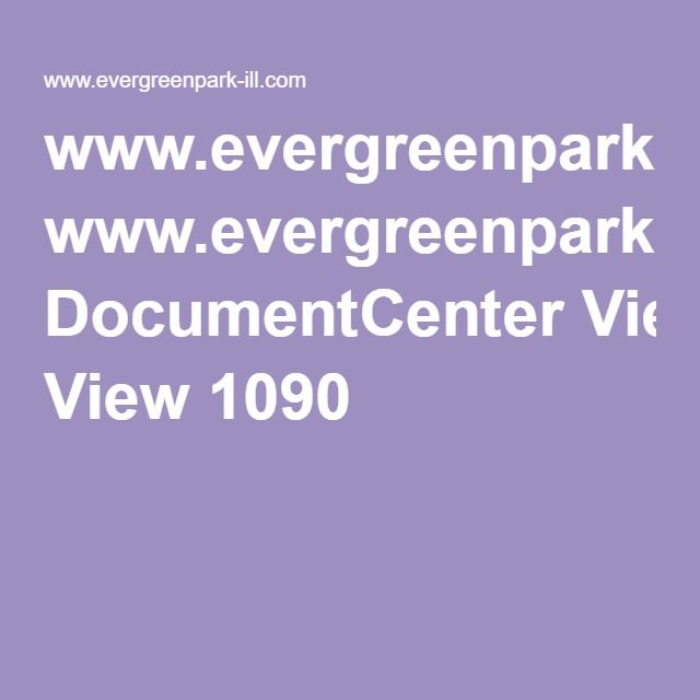 www.evergreenpark-ill.com DocumentCenter View 1090
