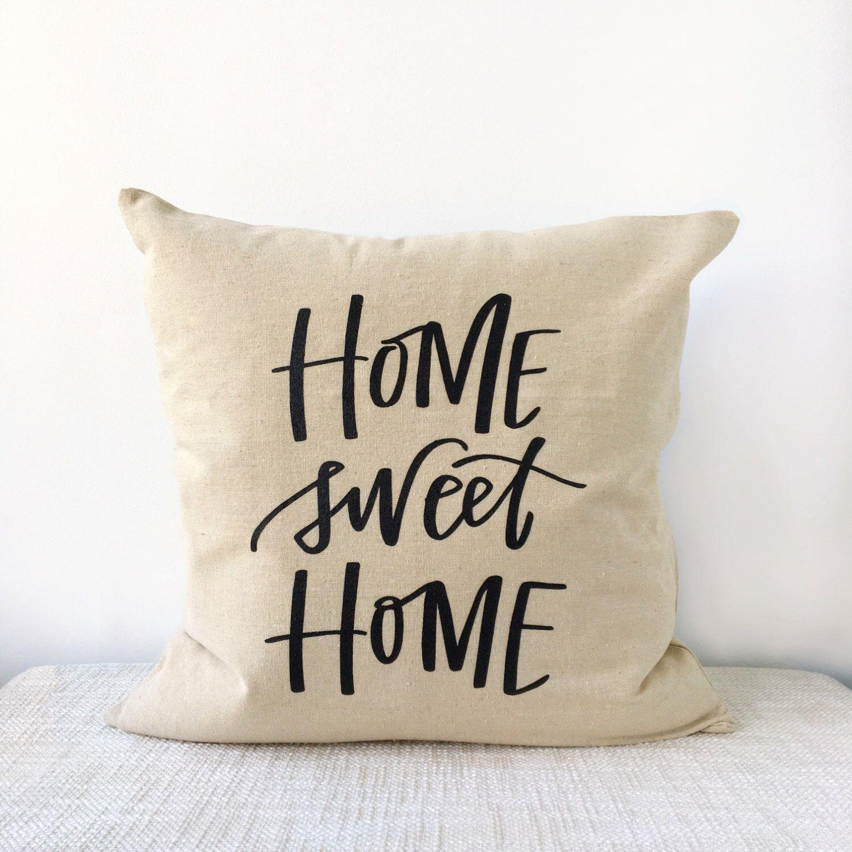 Throw Pillow Cover / Home Sweet Home / Throw Pillow Case