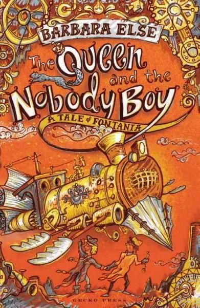The Queen and the Nobody Boy: A Tale of Fontania: Hodie's Journey