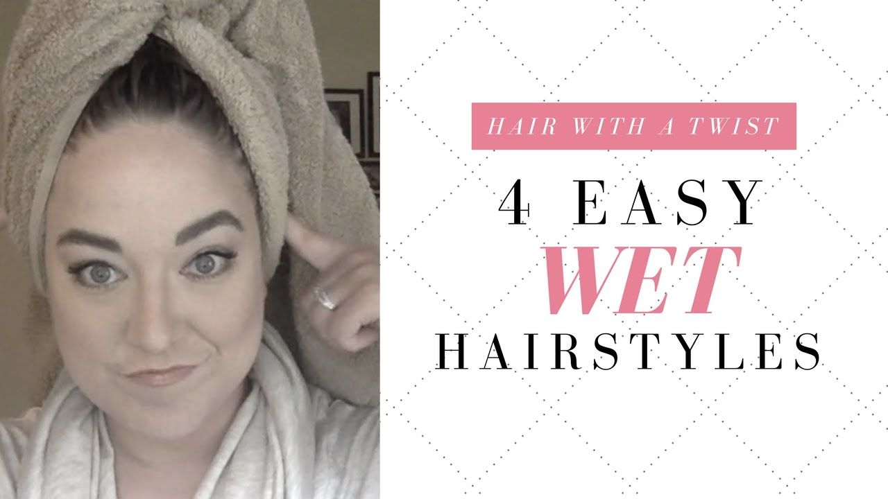 easy wet hairstyles bueaty and the beast pinterest wet hair