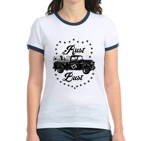 Rust Or Bust T on CafePress.com
