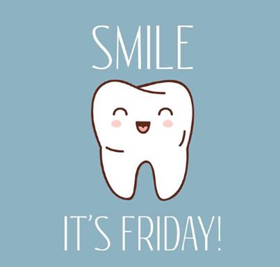 Smile It S Friday Sonrie Es Viernes D Dental Jokes Dental Quotes Dental Marketing