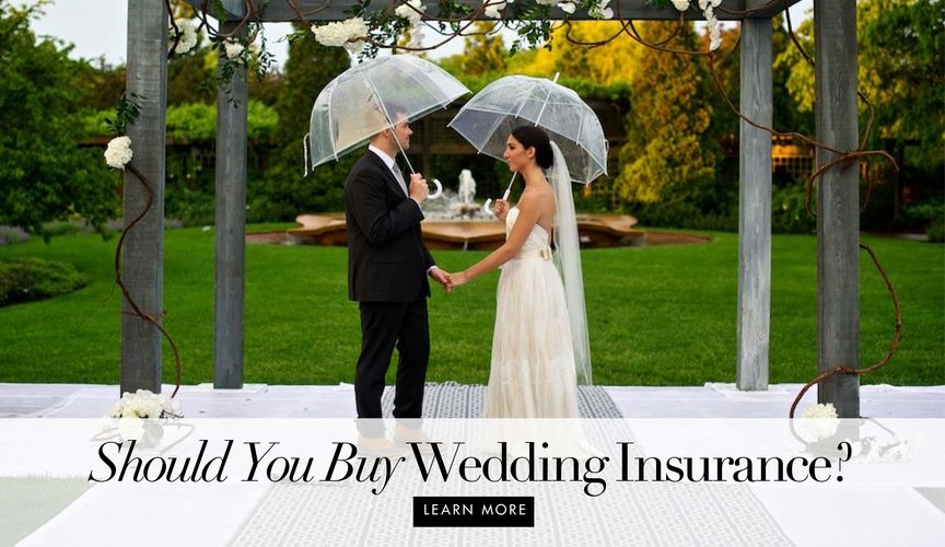 Why You Need To Purchase Wedding Insurance Wedding Insurance Wedding Planning Wedding