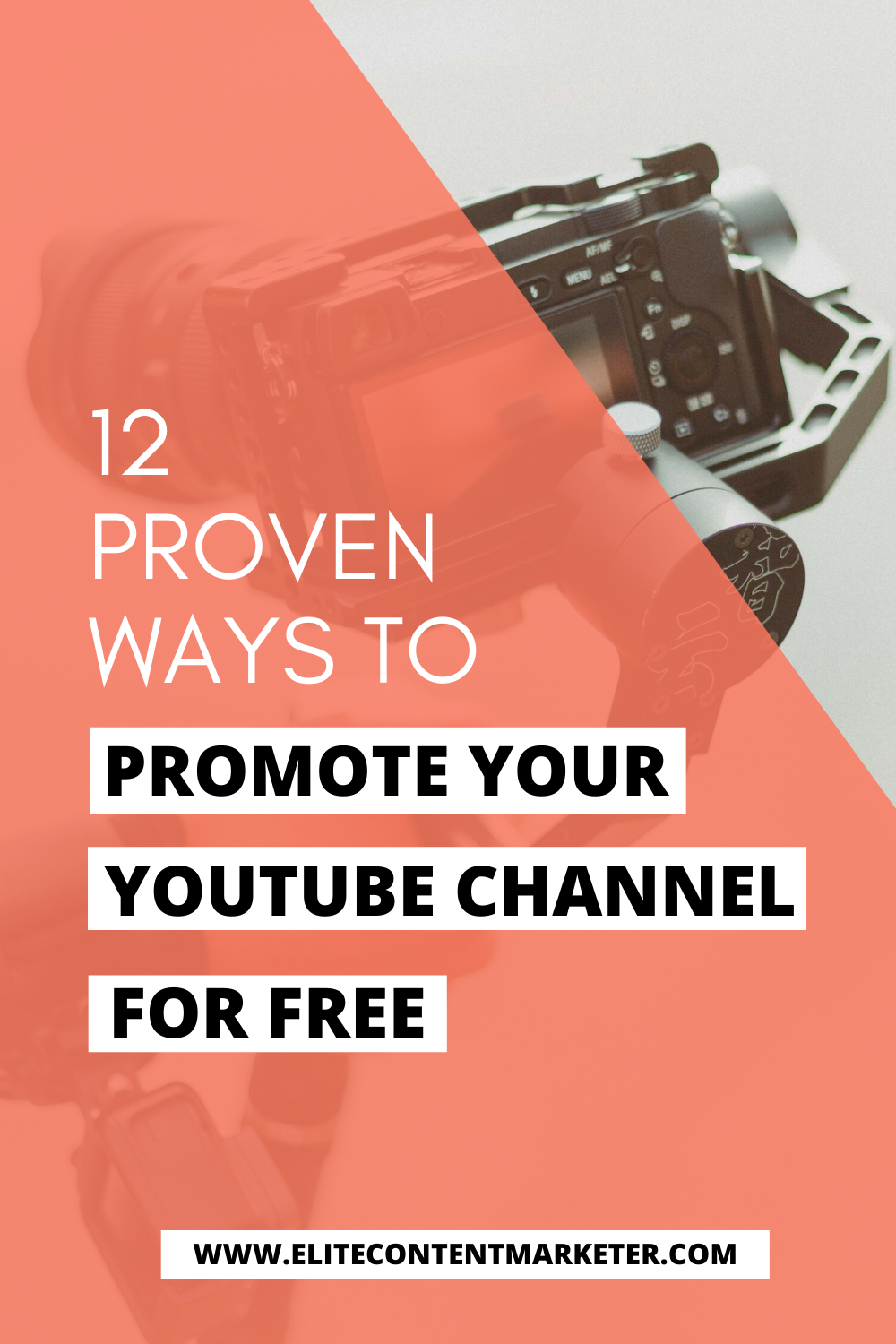 12 Proven Ways To Promote Your Youtube Channel For Free Youtube Marketing Strategy You Youtube Youtube Marketing