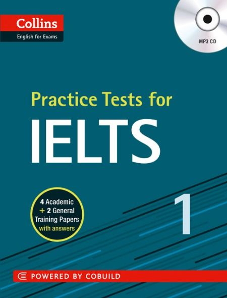 COLLINS PRACTICE TEST FOR IELTS 1 – Prepare yourself thoroughly for