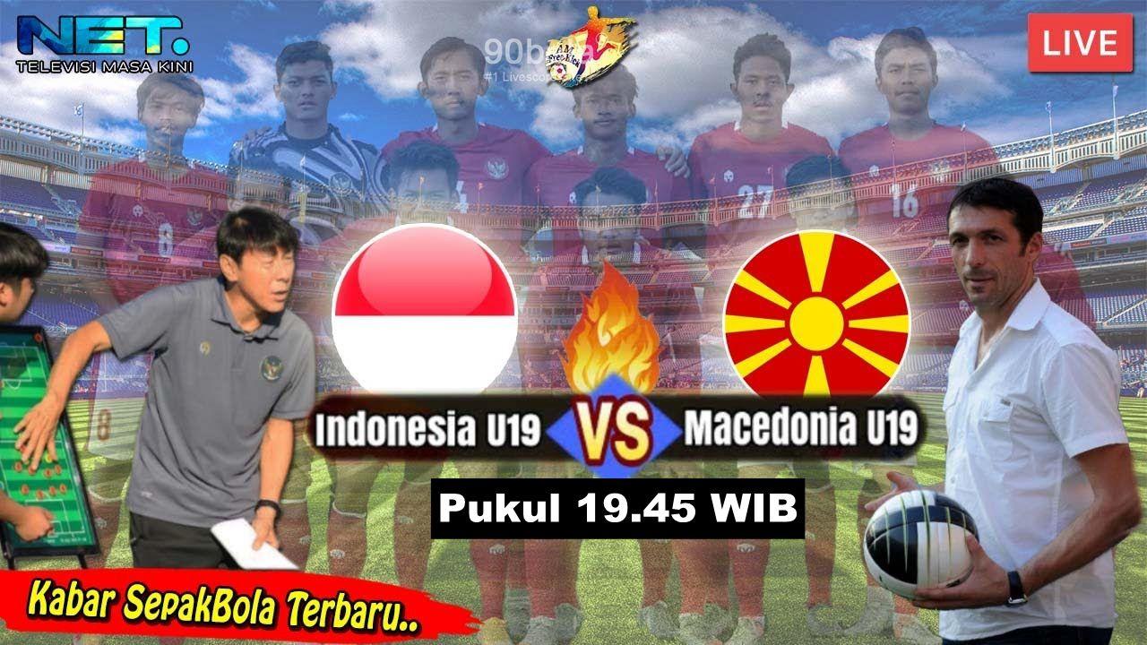 Hot Match Indonesia u-19 vs Macedonia Utara u-19 Free Live 90bola | Sepak  bola, Kartu, Eropa