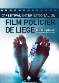 3ème édition Festival international du film policier de Liège (Belgique) : 15-19/04/2009