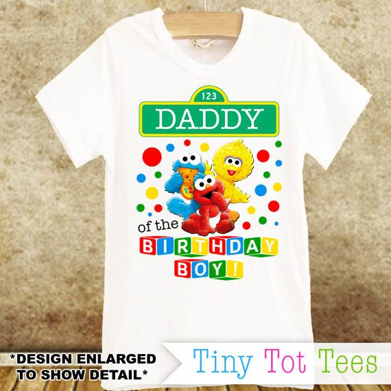 Sesame Street Daddy Of The Birthday Boy T Shirt By TinyTotTees