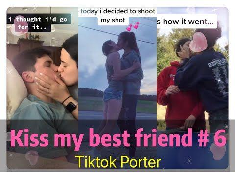 I Tried To Kiss My Best Friend Today Tiktok 2020 Part 6 Tiktok Porter Youtube Best Friend Challenges Beat Friends Guy Best Friends