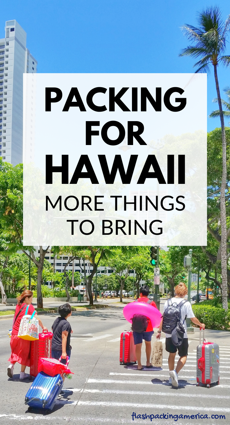 What to pack for Hawaii packing list - Oahu, Maui, Big Island, Kauai