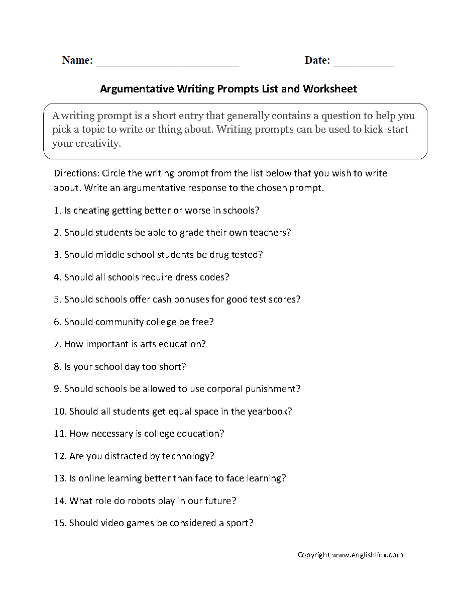 argumentative writing prompts Your persuasive writing skills will be tested at many points in high school, whether through class assignments or on college admissions exams.