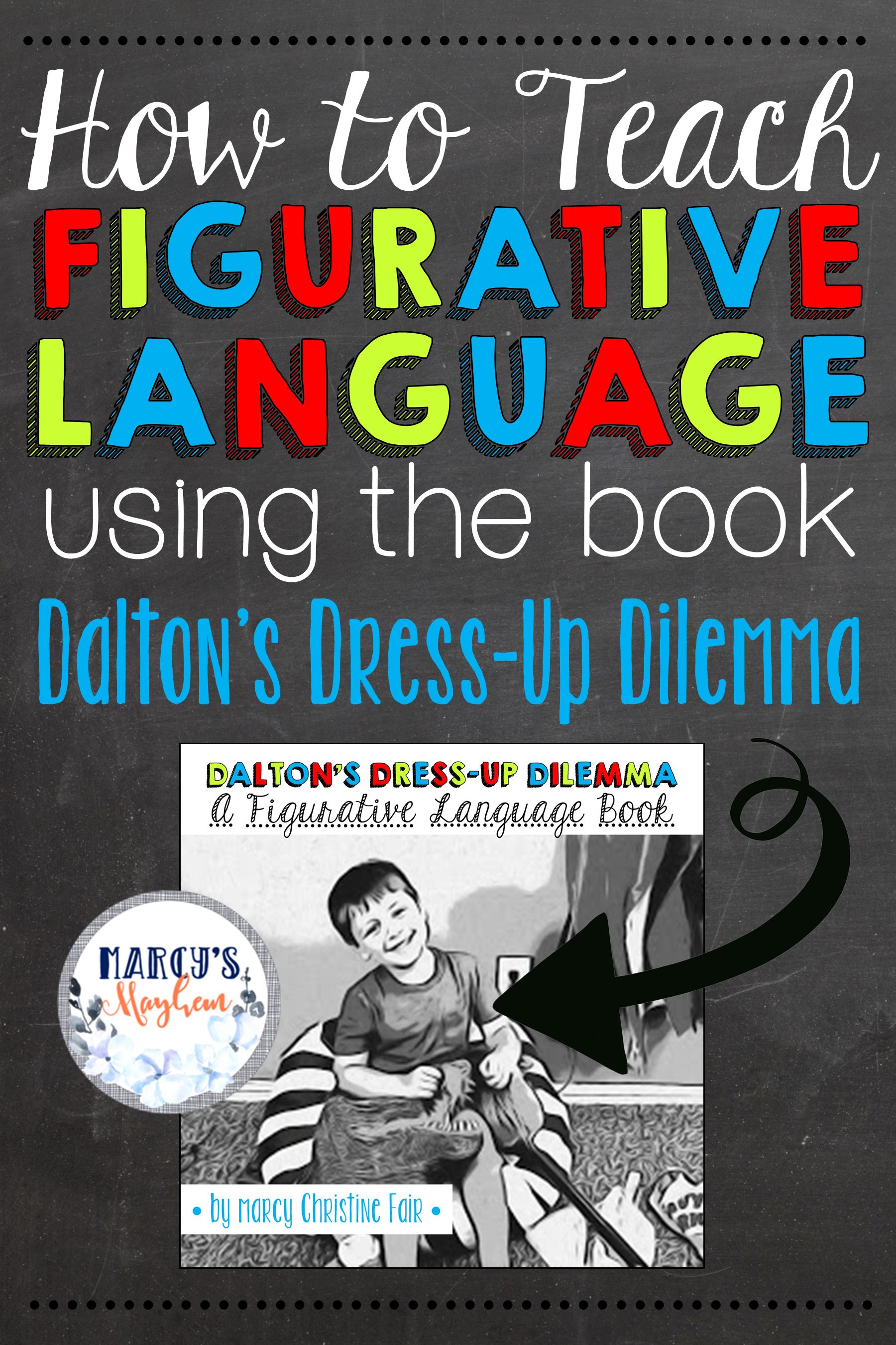 How To Teach Figurative Language Using The Book Dalton S