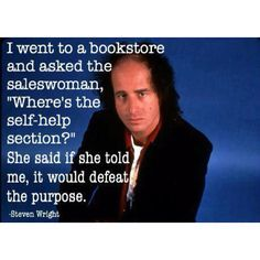 Steven Wright Quotes Google Search Steven Wright Jokes Images Book Humor