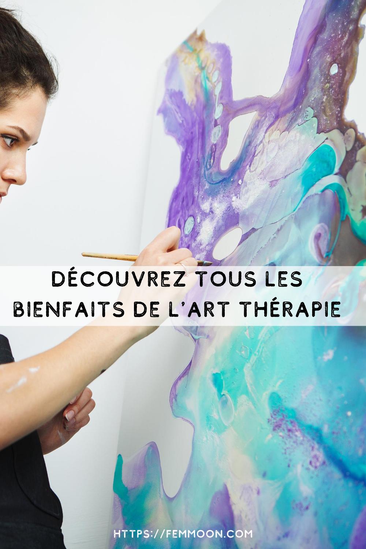 Decouvrez Les Bienfaits De L Art Therapie In 2020