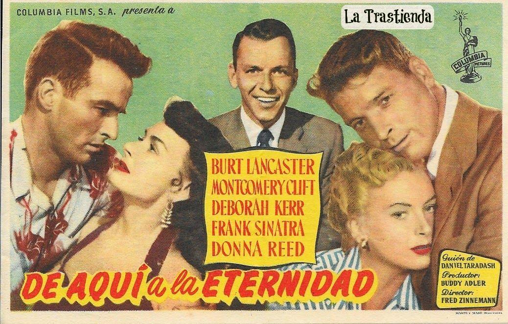 La Trastienda Antigua Programa De Cine De Aqui A La Eternidad From Here To Eternity Movie Posters Montgomery Clift
