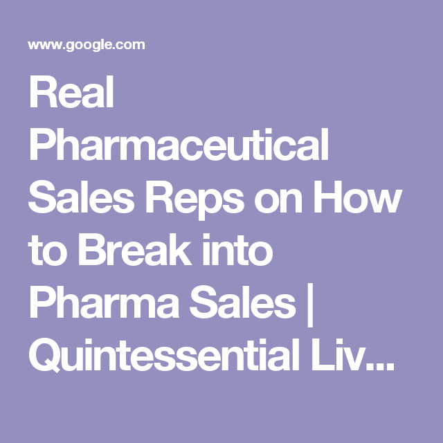 how do i get into pharmaceutical sales