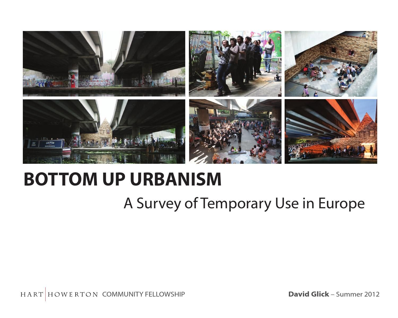 Bottom up urbanism a survey of temporary use in europe urban bottom up urbanism a survey of temporary use in europe solutioingenieria Choice Image