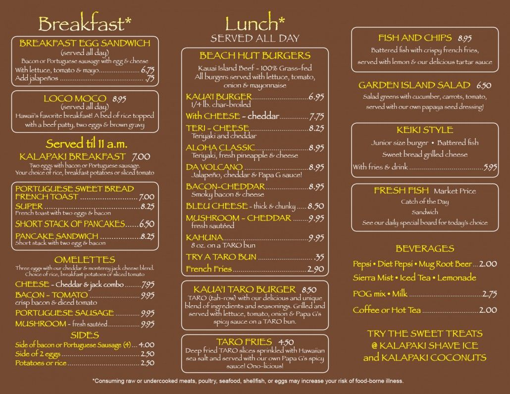 Kala Beach Hut Located In Nawiliwili Offers Delicious Breakfast And World Famous Burgers Owners Of