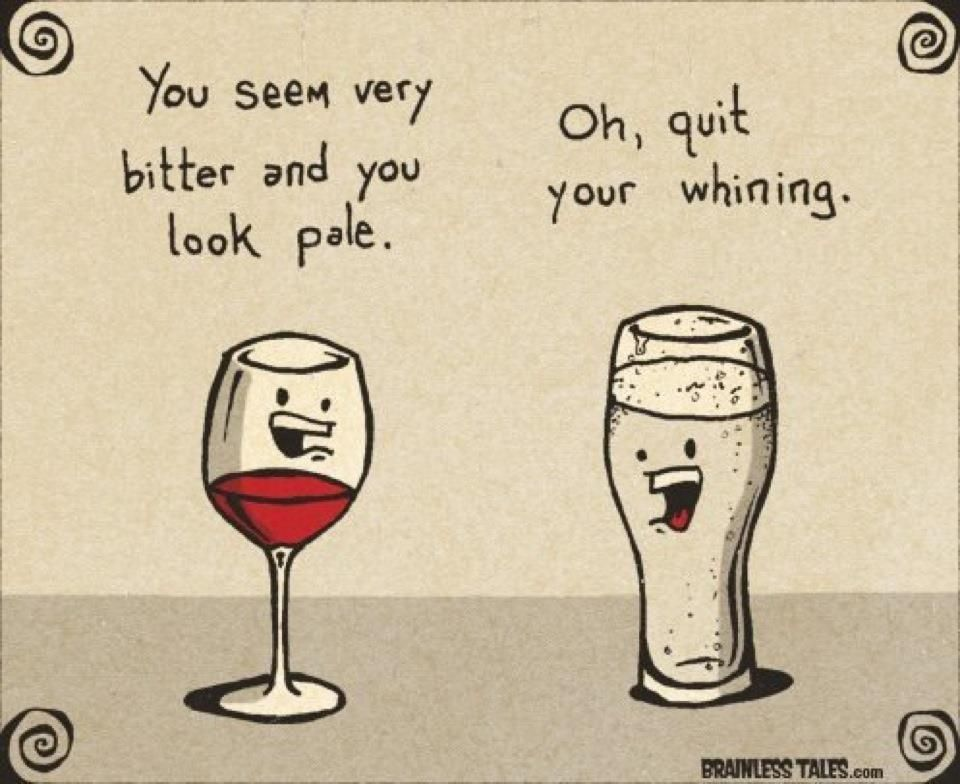 for all you whiners out there. Wine jokes, Wine quotes