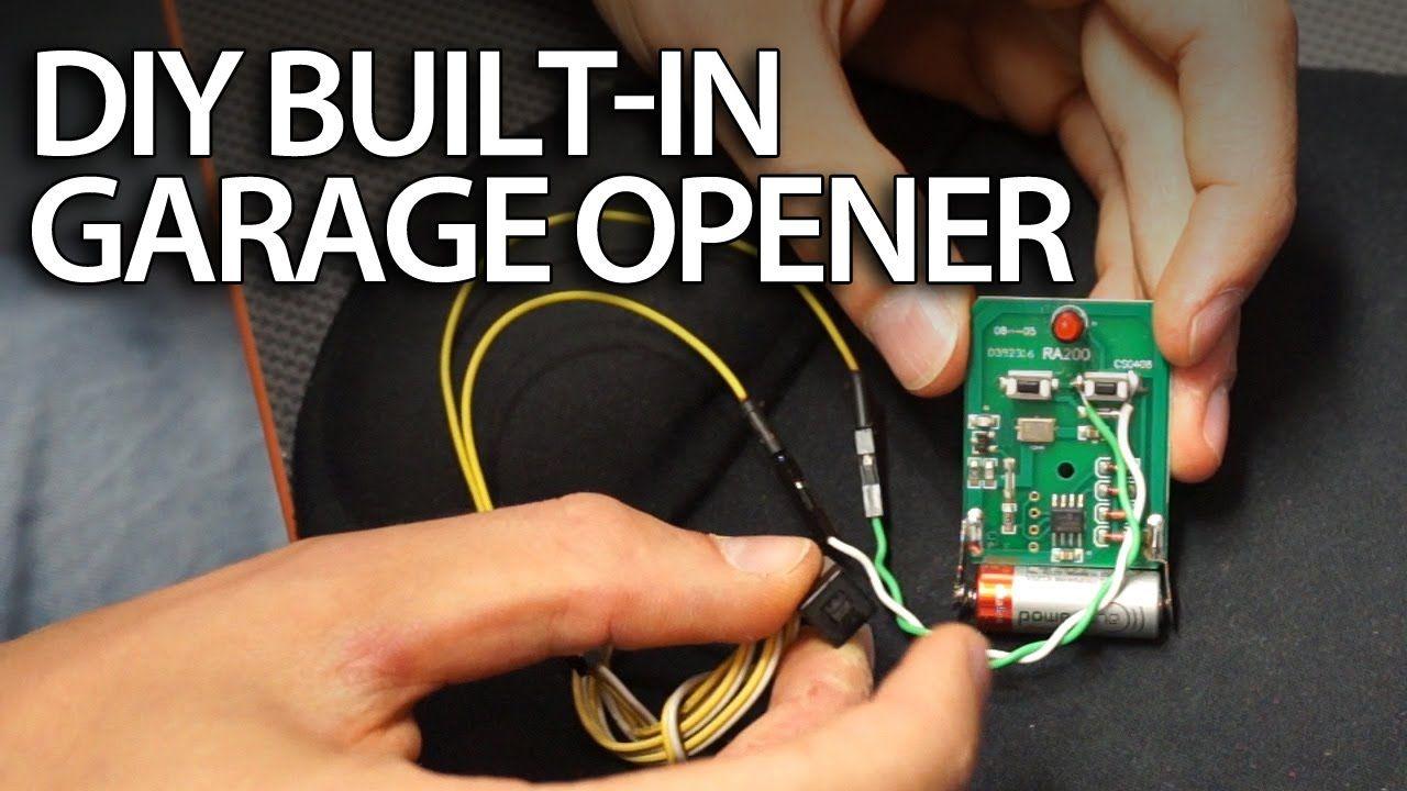 Diy Built In Garage Door Opener In Your Car Garage Doors Garage Door Installation Garage Door Remote