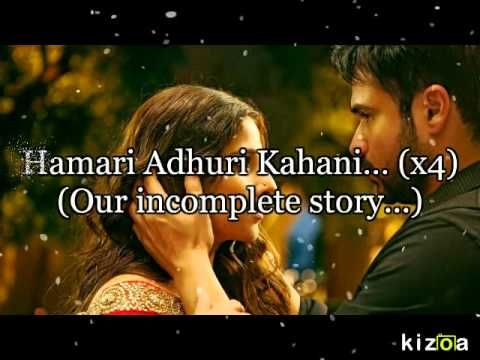19a1e47f9e57 Hamari Adhuri Kahani Hindi Lyrics with English Translation