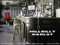 FREE DOWNLOAD OF HOT NEW COUNTRY SONG....HILLBILLY HARLOT http://www.reverbnation.com/WilliamMillersongwriter