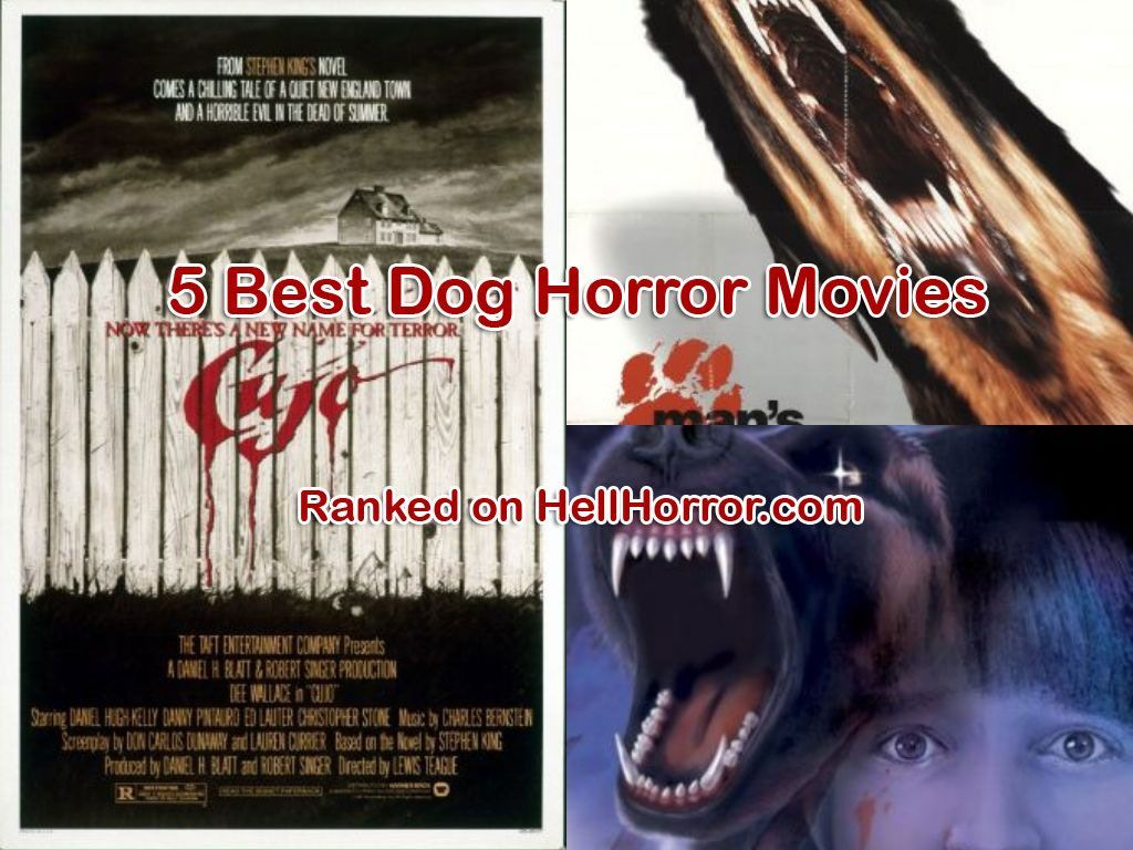 Our Top 5 Dog Horror Movies Dog Horror Movies Top In 2020 Horror Movies Newest Horror Movies Horror