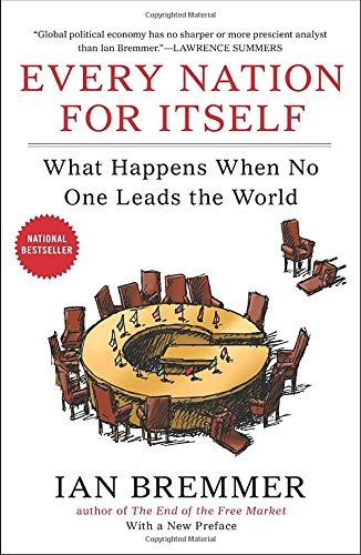 Every Nation for Itself: What Happens When No One Leads t... https://www.amazon.com/dp/159184620X/ref=cm_sw_r_pi_dp_x_F3bAybPKFTEWA
