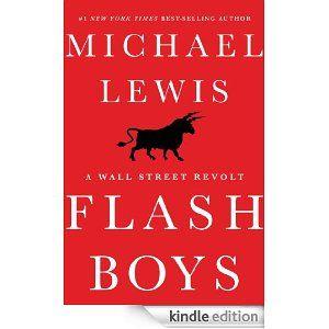 Amazon flash boys a wall street revolt ebook michael lewis amazon flash boys a wall street revolt ebook michael lewis fandeluxe Document