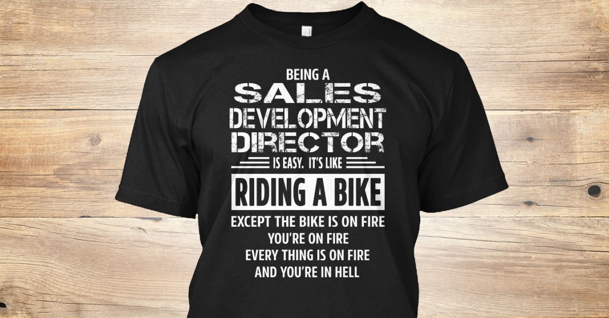 If You Proud Your Job, This Shirt Makes A Great Gift For You And Your Family.  Ugly Sweater  Sales Development Director, Xmas  Sales Development Director Shirts,  Sales Development Director Xmas T Shirts,  Sales Development Director Job Shirts,  Sales Development Director Tees,  Sales Development Director Hoodies,  Sales Development Director Ugly Sweaters,  Sales Development Director Long Sleeve,  Sales Development Director Funny Shirts,  Sales Development Director Mama,  Sales Development…
