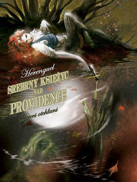 Srebrny Księżyc nad Providence книга 1