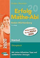 Erfolg Im Mathe Abi 2020 Wahlteil Baden Wurttemberg Buch In 2020 Mathe Abi Mathe Und Abi