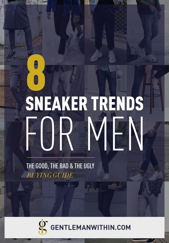 ec5efb8786e Best Sneaker Trends for Men in 2019   Beyond (The Good