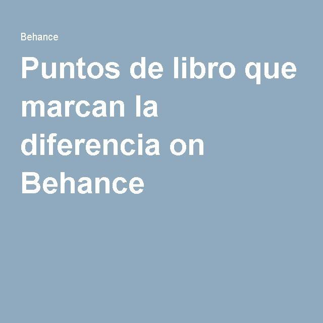 Puntos de libro que marcan la diferencia on Behance