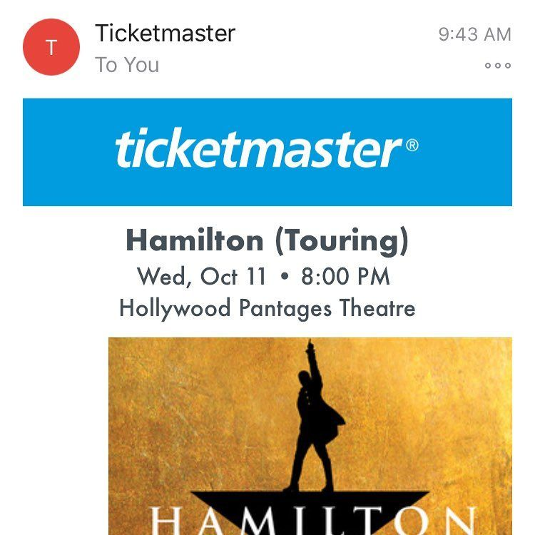Got This Hamilton Reminder Email Yesterday Thats Why Im In La