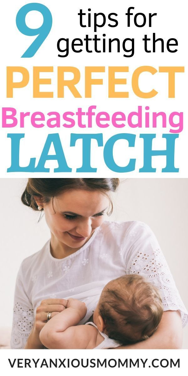 9 Tips for getting the Perfect Breastfeeding Latch - Breastfeeding -