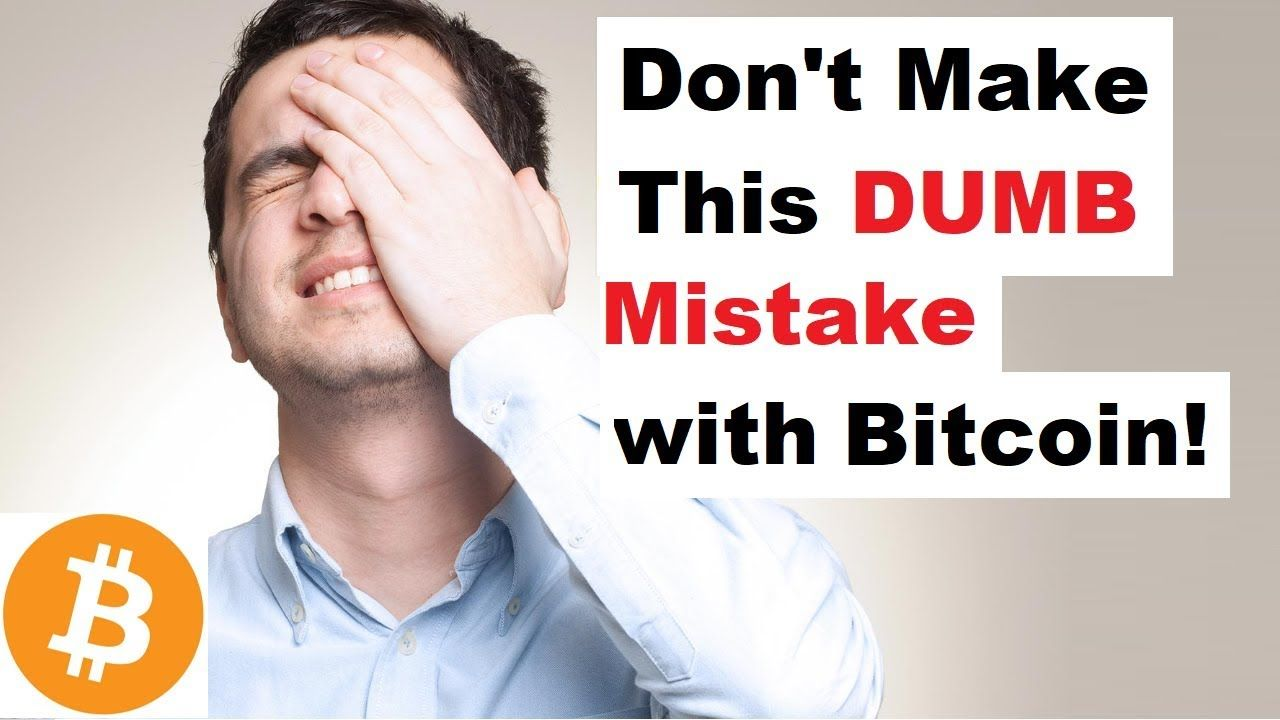 The Deadly Bitcoin Mistake You Are Probably Making