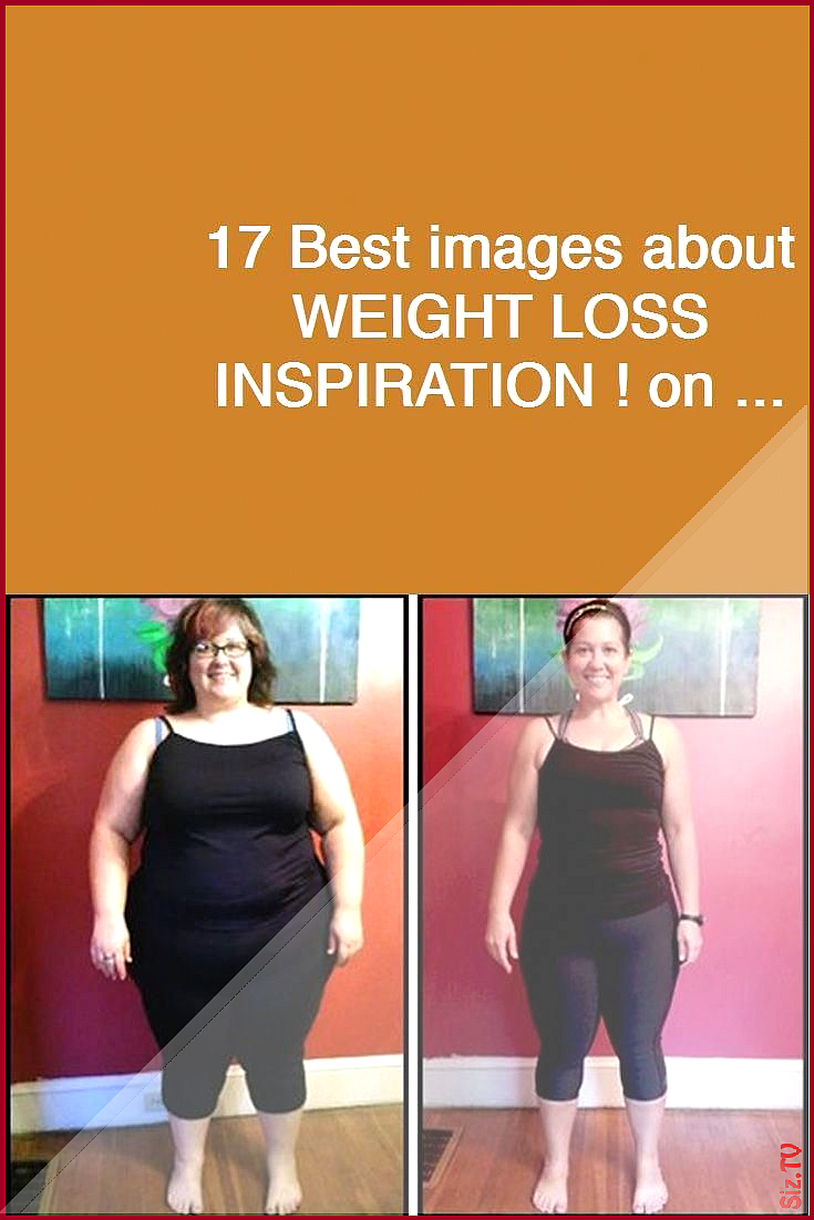 17 Best images about WEIGHT LOSS INSPIRATION on weightlossgoals ketodiet weightlossstory fatlossmotivation fatloss transformation keto w 17 Best images about WEIGHT LOSS...