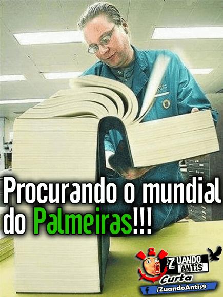 Zuando Antis Os Melhores Memes O Palmeiras Não Tem Mundial
