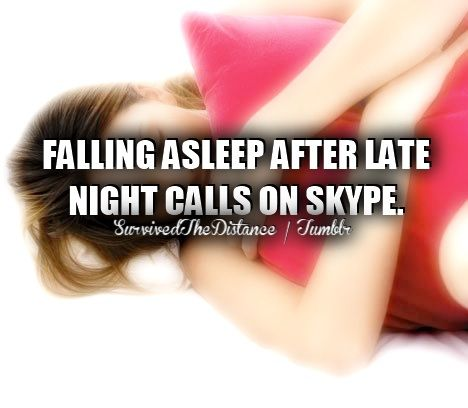 Falling asleep after late night calls on Skype