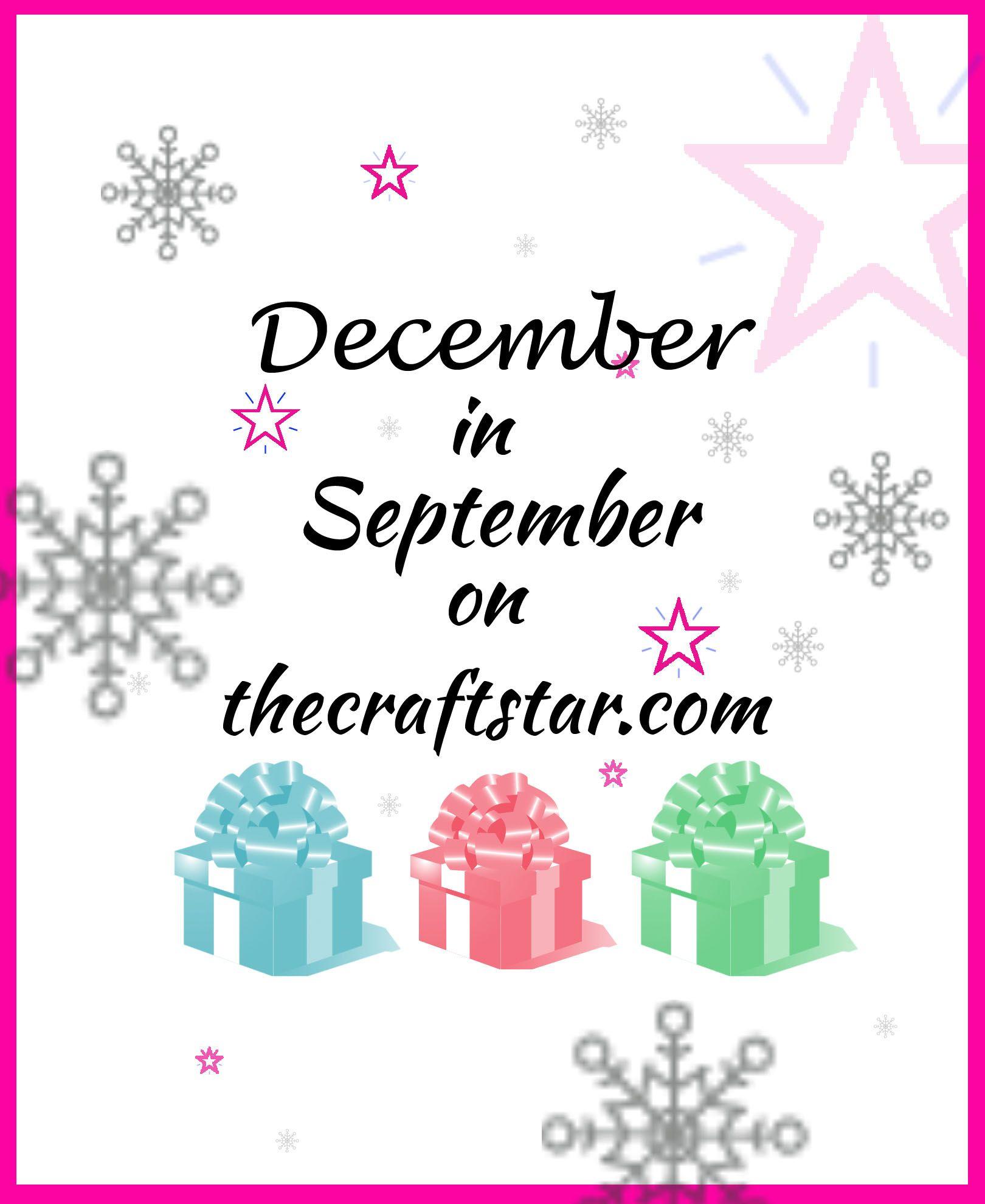 December In September On The Craftstar Httpthecraftstar