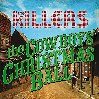 The Cowboys' Christmas Ball - The Killers