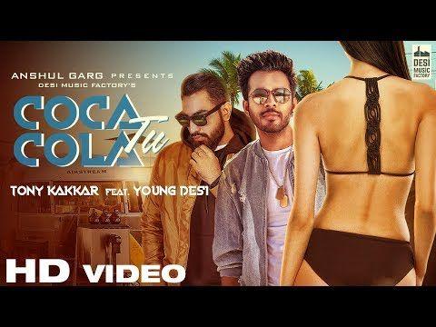 COCA COLA TU mp3 Song With Lyrics Quotes - Tony Kakkar & Young Desi