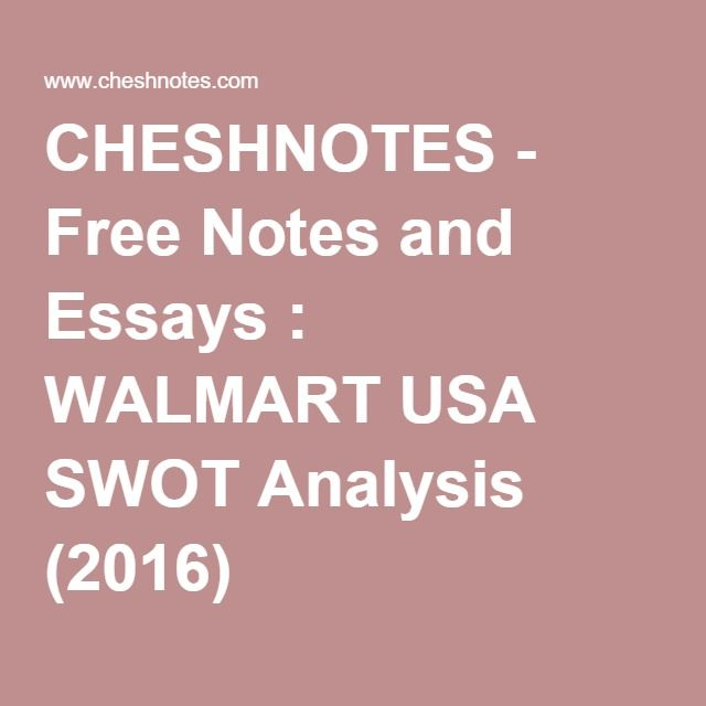 A detailed SWOT analysis of Walmart Swot analysis and Study notes