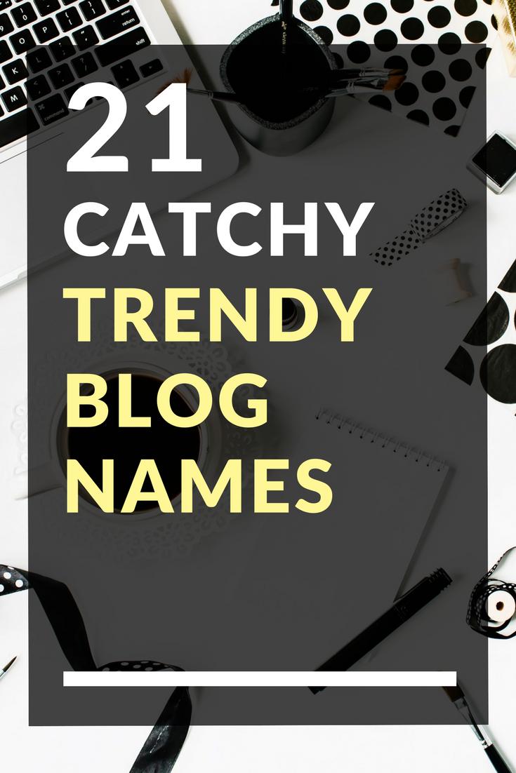 21 Catchy Trendy Blog Names Blog names, Clever instagram