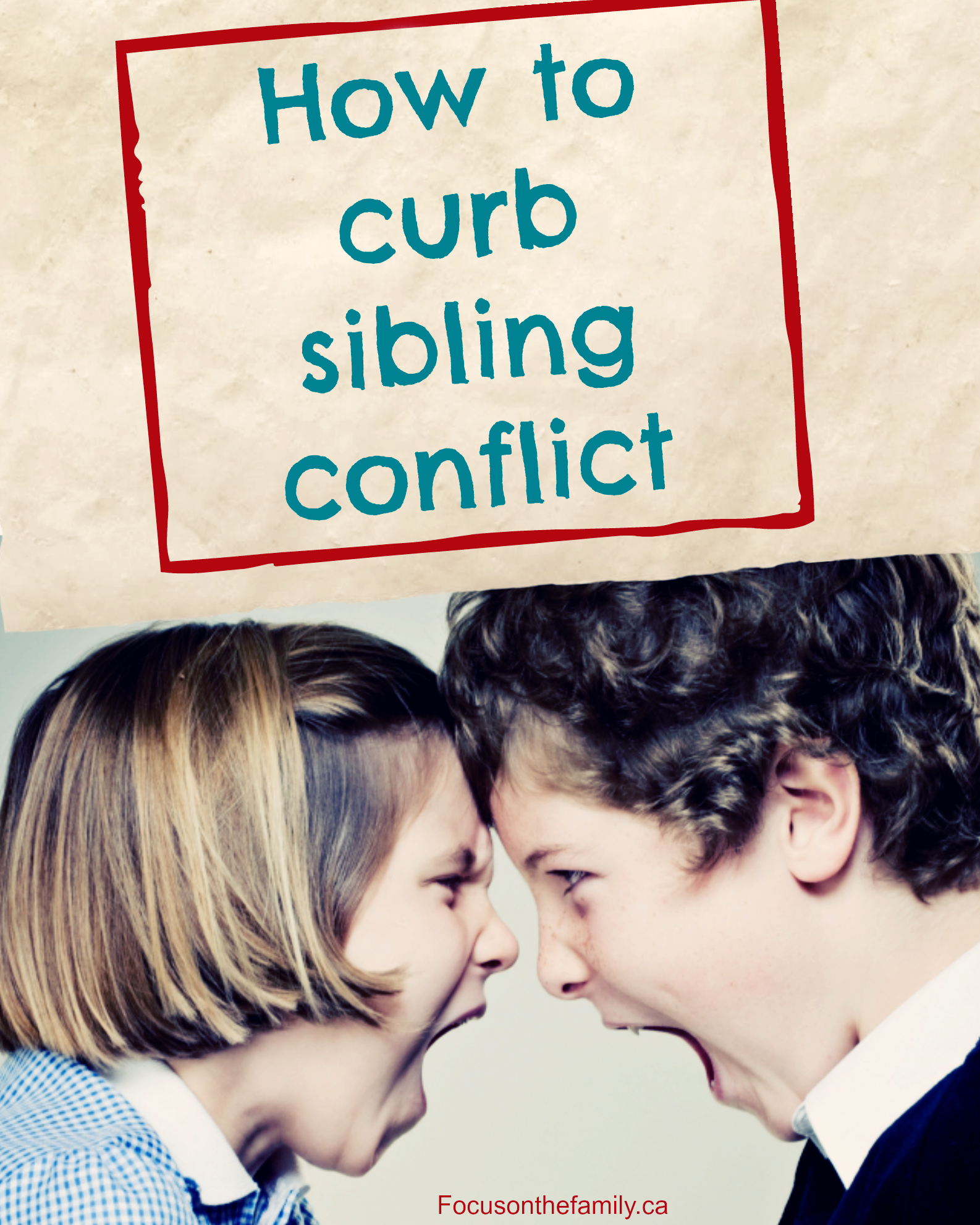 Managing Sibling Conflict