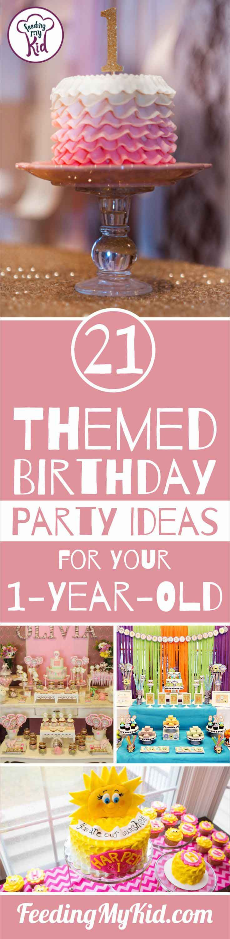Birthday party themes for your oneyearold