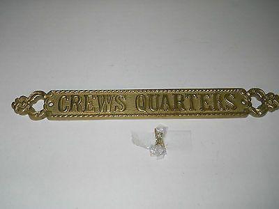Decorative Nautical Maritime Crew's Quarters Sign or Plaque New Brass Finish
