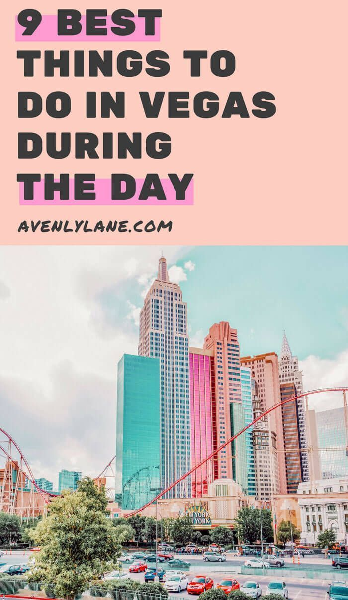 9 Things To Do In Vegas During The Day